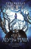 Alys si Fiara | Peternelle van Arsdale