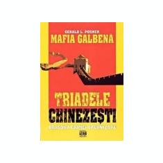 Mafia galbena - Triadele chinezesti