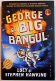 GEORGE SI BIG BANGUL de LUCY si STEPHEN HAWKING , 2014
