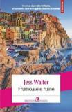 Frumoasele ruine/Jess Walter