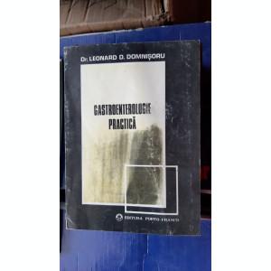 GASTROENTEROLOGIE PRACTICA  LEONARD D. DOMNISORU