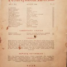 REVISTA FUNDATIILOR REGALE ANUL XII NR 8 AUGUST 1945 FUNDATIA REGALA LITERATURA