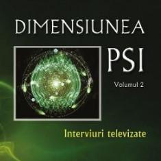 Dimensiunea PSI - Volumul 2 - Ovidiu-Dragos Argesanu