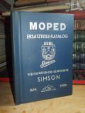 MOTORETA SIMSON SR 1 * CATALOG PIESE DE SCHIMB , 1956