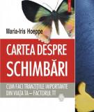Cartea despre schimbari Maria-Iris Hoeppe