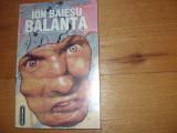 ION  BAIESU  -  BALANTA  ( stare foarte buna . Cititi descrierea ! ) *
