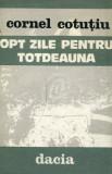 Opt zile pentru totdeauna, 1982