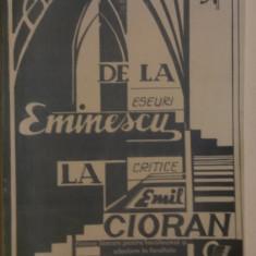 DE LA EMINESCU LA EMIL CIORAN - ESEURI CRITICE de SIMION BARBULESCU