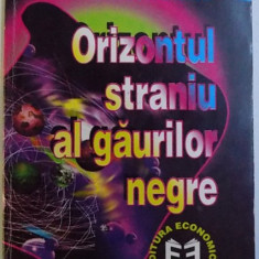 ORIZONTUL STRANIU AL GAURILOR NEGRE de MIRCEA BECIU , 1998