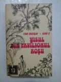 VISUL DIN PAVILIONUL ROSU - CAO XUEQIN * GAO E