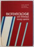BIOTEHNOLOGIE - AGENTI BIOTEHNOLOGICI , TEHNOLOGII , APARATURA de ULDIS VIESTURS ...AIJI ZILEVICA , 1991