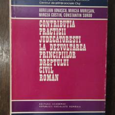 AURELIAN IONASCU - CONTRIBUTIA PRACTICII JUDECATORESTI
