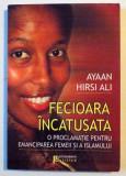 FECIOARA INCATUSATA , O PROCLAMATIE PENTRU EMANCIPAREA FEMEII SI ISLAMULUI , 2008