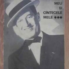 DRUMUL MEU SI CANTECELE MELE 1900-1950 - MAURICE CHEVALIER