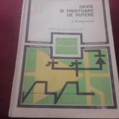 DIODE SI TIRISTOARE DE PUTERE VOL 1