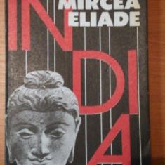 INDIA-MIRCEA ELIADE , 1991