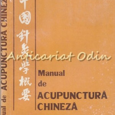 Manual De Acupunctura Chineza - Academia De Medicina Traditionala Chineza