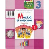 Muzica si miscare - Clasa a 3-a. Sem. 1 - Manual + CD - Florentina Chifu, Petre Stefanescu