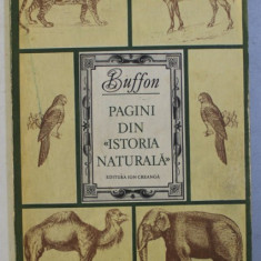 PAGINI DIN ISTORIA NATURALA - BUFFON, BUC. 1981