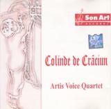 CD Colinde:  Artis Voice Quartet – Colinde de Craciun ( 2011, original )