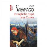 Evanghelia dupa Isus Cristos (Top 10+) - Jose Saramago