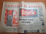 ziarul magazin 19 august 1967-numar cu ocazia zilei de 23 august,muntii fagarasi