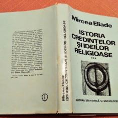 Istoria Credintelor Si Ideilor Religioase Vol. III - Mircea Eliade
