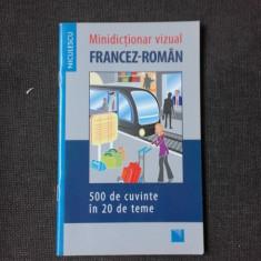 MINIDICTIONAR VIZUAL FRANCEZ ROMAN, 500 DE CUVINTE IN 20 DE TEME