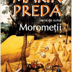 Moromeţii (2 volume)