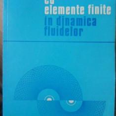 METODE CU ELEMENTE FINITE IN DINAMICA FLUIDELOR - CONSTANTIN BRATIANU