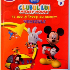 CLUBUL LUI MICKEY MOUSE , TE JOCI SI INVETI CU MICKEY ! VEHICULE , 2013