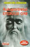 Autoportretul efebului orb. Proză fantastică
