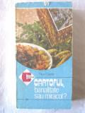 CARTOFUL, banalitate sau miracol? - Titus Catelly,1987. Colectia CALEIDOSCOP 169, Alta editura