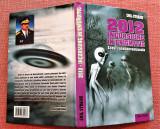 2012 Incursiune in enigmatic. Editura Triumf, 2009 - Emil Strainu