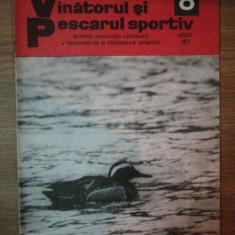 REVISTA ''VANATORUL SI PESCARUL SPORTIV'', NR. 8 AUGUST 1977
