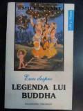 Eseu Despre Legenda Lui Buddha - Emile Senart ,541378