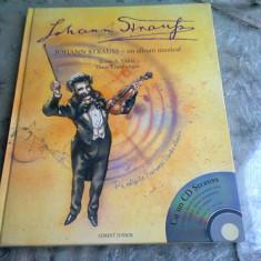JOHANN STRAUSS UN ALBUM MUZICA - ERNST A. EKKER