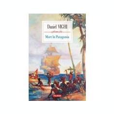 Mort in Patagonia - Daniel Vighi