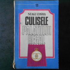 NEAGU COSMA - CULISELE PALATULUI REGAL