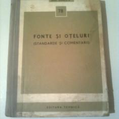 FONTE SI OTELURI ( STANDARDE SI COMENTARII )  ~ COLECTIV