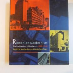 ROMANIAN MODERNISM - LUMINITA MACHEDON (ARHITECTURA BUCURESTIULUI 1920-1940. CARTE IN LIMBA ENGLEZA)