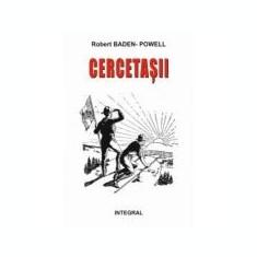 CERCETASII – Manual de dezvoltare a tanarului cetatean - Robert Baden-Powell
