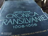 CRONICA TRANSILVANIEI - 1608-1665 - GEORG KRAUS, ED ACADEMIEI 1965,. 605 P