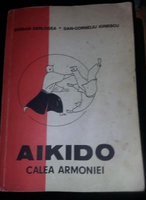 Carte vintage 1990,AIKIDO,CALEA ARMONIEI SERBAN,DERLOGEA DAN-CORNELIU IONESCU,TG foto