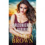 Prizonierul iubirii - Sandra Brown