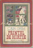 Printul De Hirtie - Calin Gruia