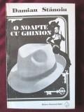 """""""O NOAPTE CU GHINION"""", Damian Stanoiu, 1993, Univers"""