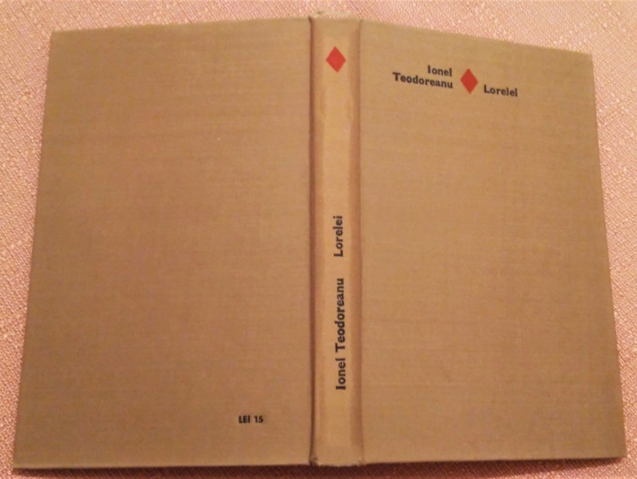 Lorelei editie cartonata. Editura Eminescu, 1970 - Ionel Teodoreanu