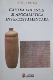 Cartea lui Enoh si apocaliptica intertestamentara - Remus Onisor foto
