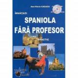 Invatati spaniola fara profesor
